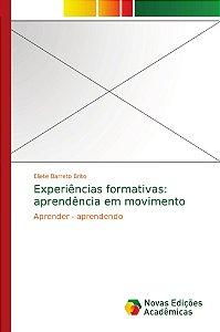 Experiências formativas: aprendência em movimento