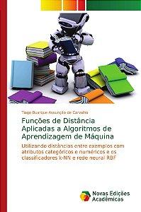 Funções de Distância Aplicadas a Algoritmos de Aprendizagem
