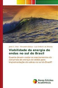 Viabilidade da energia de ondas no sul do Brasil