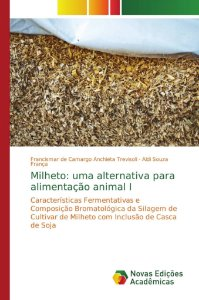 Milheto: uma alternativa para alimentação animal I