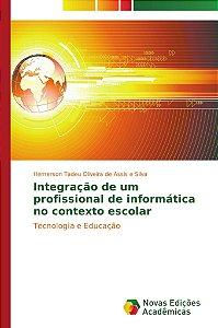 Integração de um profissional de informática no contexto esc