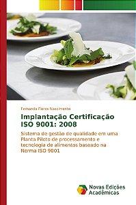 Implantação Certificação ISO 9001: 2008