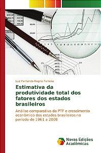 Estimativa da produtividade total dos fatores dos estados br