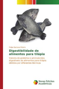 Digestibilidade de alimentos para tilápia