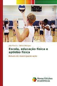 Escola; educação física e aptidão física
