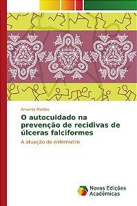O autocuidado na prevenção de recidivas de úlceras falciform