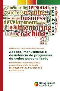 Adesão; manutenção e desistência de programas de treino pers
