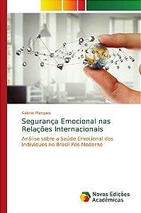 Segurança Emocional nas Relações Internacionais