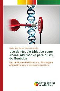 Uso de Modelo Didático como Abord. Alternativa para o Ens. d