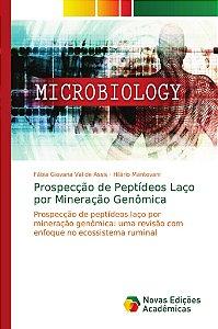 Prospecção de Peptídeos Laço por Mineração Genômica