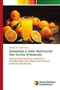 Qualidade e Valor Nutricional dos Sumos Artesanais