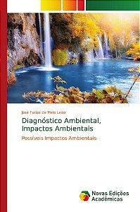 Diagnóstico Ambiental; Impactos Ambientais