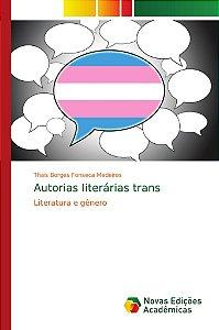 Autorias literárias trans