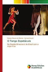 O Tango Espetáculo