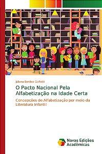 O Pacto Nacional Pela Alfabetização na Idade Certa