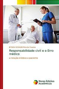 Responsabilidade civil e o Erro médico