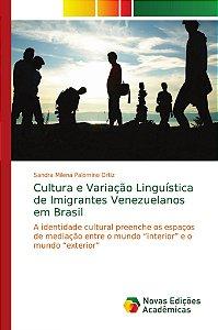 Cultura e Variação Linguística de Imigrantes Venezuelanos em