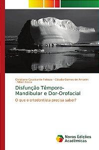 Disfunção Têmporo-Mandibular e Dor-Orofacial