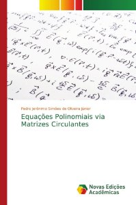 Equações Polinomiais via Matrizes Circulantes