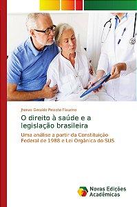O direito à saúde e a legislação brasileira