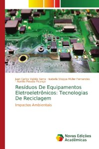 Resíduos De Equipamentos Eletroeletrônicos: Tecnologias De R