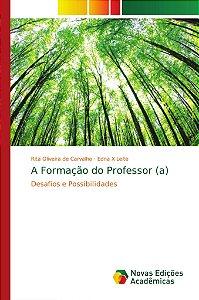 A Formação do Professor (a)