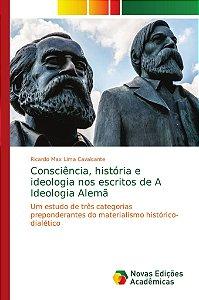 Consciência; história e ideologia nos escritos de A Ideologi
