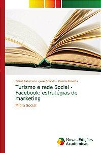 Turismo e rede Social - Facebook: estratégias de marketing
