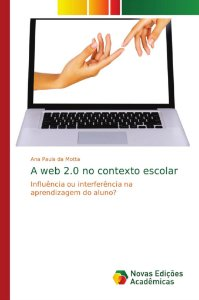 A web 2.0 no contexto escolar