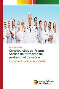 Contribuições do Pronto Sorriso na formação do profissional
