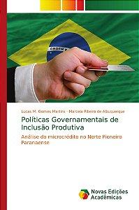 Políticas Governamentais de Inclusão Produtiva