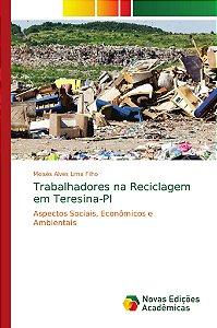 Trabalhadores na Reciclagem em Teresina-PI