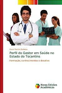 Perfil do Gestor em Saúde no Estado do Tocantins