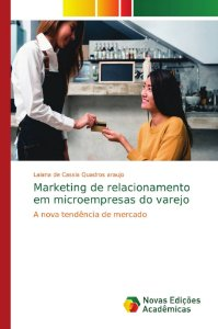 Marketing de relacionamento em microempresas do varejo