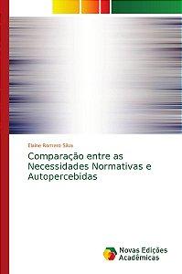 Comparação entre as Necessidades Normativas e Autopercebidas