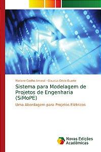 Sistema para Modelagem de Projetos de Engenharia (SiMoPE)