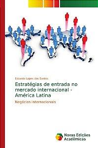 Estratégias de entrada no mercado internacional - América La