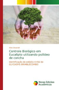 Controle Biológico em Eucalipto utilizando psilídeo de conch