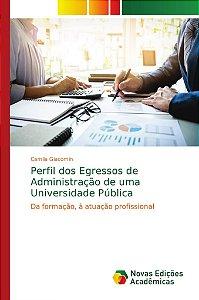 Perfil dos Egressos de Administração de uma Universidade Púb