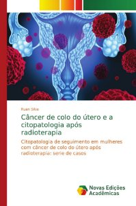 Câncer de colo do útero e a citopatologia após radioterapia