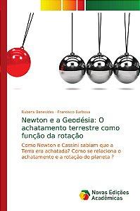 Newton e a Geodésia: O achatamento terrestre como função da