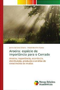 Aroeira: espécie de importância para o Cerrado
