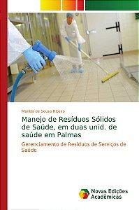Manejo de Resíduos Sólidos de Saúde; em duas unid. de saúde