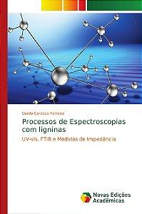 Processos de Espectroscopias com ligninas