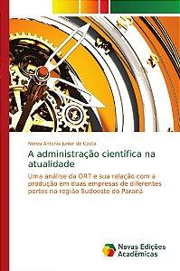 A administração científica na atualidade