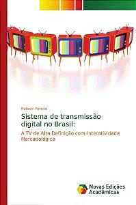 Sistema de transmissão digital no Brasil: