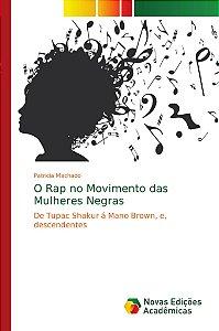 O Rap no Movimento das Mulheres Negras