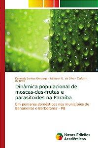 Dinâmica populacional de moscas-das-frutas e parasitoides na