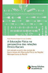 A Educação Física na perspectiva das relações Étnico-Raciais