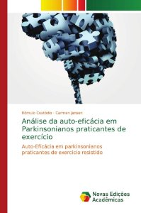 Análise da auto-eficácia em Parkinsonianos praticantes de ex